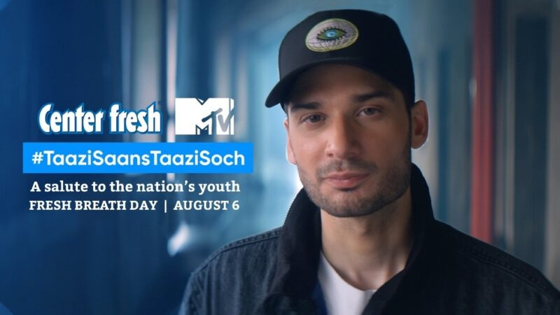 """Center fresh partnered with MTV India & celebrated Fresh Breath Day with their latest track """"Taazi Saans, Taazi Soch"""""""